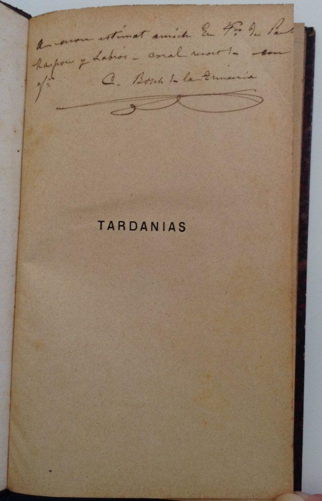 Carles Bosch de la Trinxeria, Tardanias, 1892